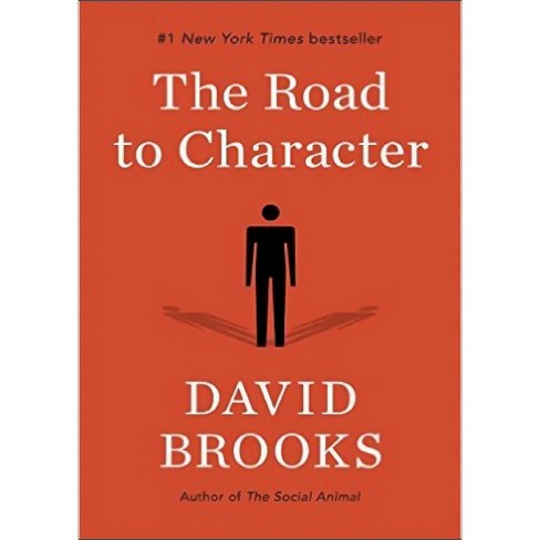Road to Character (Reprint) (Paperback) (David Brooks) - image 1 of 1