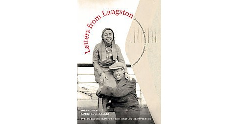 Letters from Langston : From the Harlem Renaissance to the Red Scare and Beyond (Paperback) (Langston - image 1 of 1
