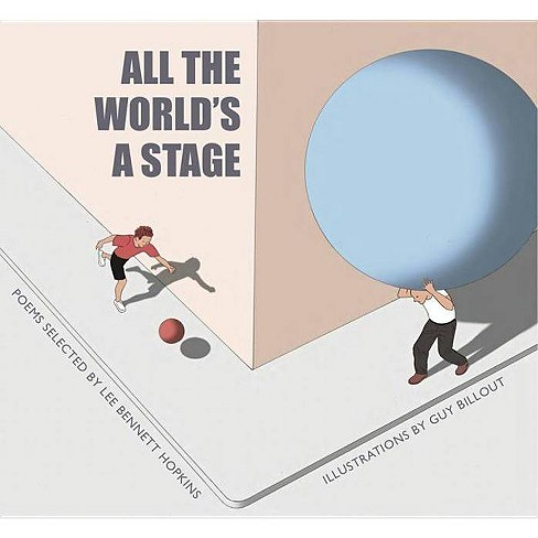 All the World's a Stage - by  Lee Bennett Hopkins (Hardcover) - image 1 of 1
