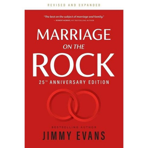 Marriage on the Rock 25th Anniversary - (Marriage on the Rock Book) by  Jimmy Evans (Paperback) - image 1 of 1