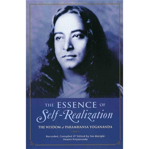 The Essence of Self-Realization - 2 Edition by  Paramhansa Yogananda (Paperback) - image 1 of 1