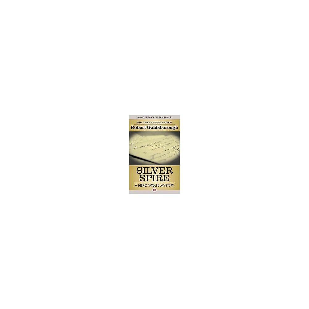 Silver Spire (Reprint) (Paperback) (Robert Goldsborough)