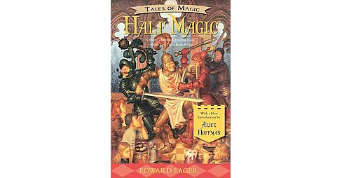 Half Magic (Reprint) (Paperback) (Edward Eager) - image 1 of 1