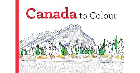 Canada to Colour (Paperback) - image 1 of 1