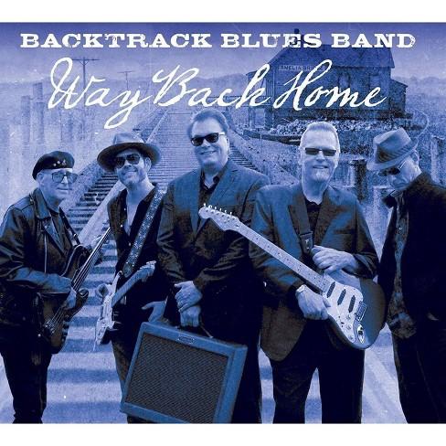 Backtrack Blues Band - Way Back Home (CD) - image 1 of 1