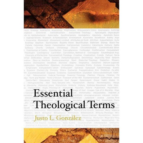 Essential Theological Terms - by  Justo L Gonzalez (Paperback) - image 1 of 1