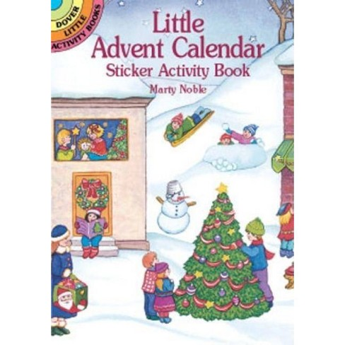 Little Advent Calendar Sticker Activity Book - (Dover Little Activity Books) by  Marty Noble (Paperback) - image 1 of 1