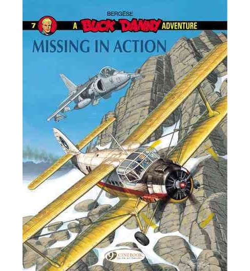 Buck Danny 7 : Missing in Action (Paperback) (Francis Bergu00e8se) - image 1 of 1