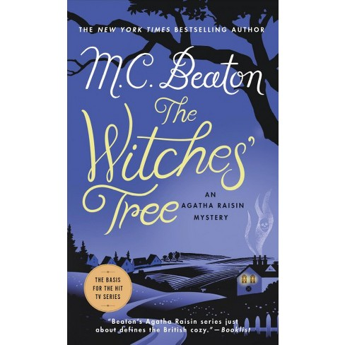 71abf8ed95112 Witches' Tree - (Agatha Raisin Mysteries) By M. C. Beaton (Paperback ...