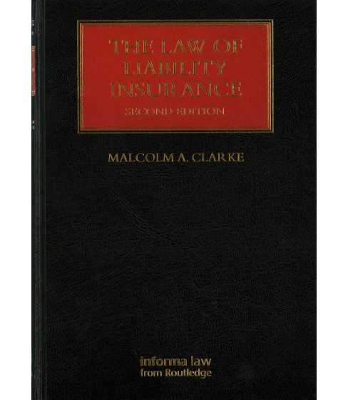 Law of Liability Insurance (Hardcover) (Malcolm A. Clarke) - image 1 of 1