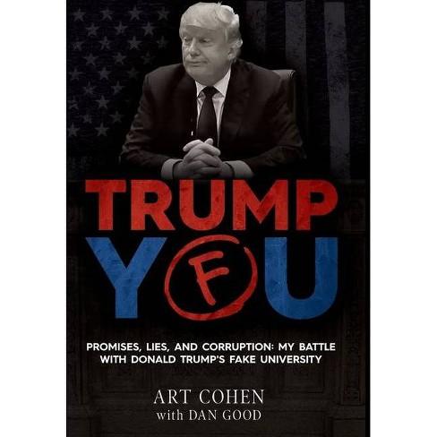 Trump You - by  Art Cohen & Dan Good (Hardcover) - image 1 of 1