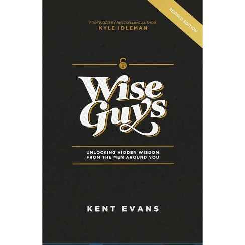 Wise Guys - by  Kent Evans (Paperback) - image 1 of 1