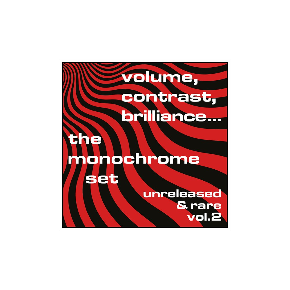 Monochrome Set - Volume Contrast Brilliance Unreleased (Vinyl)