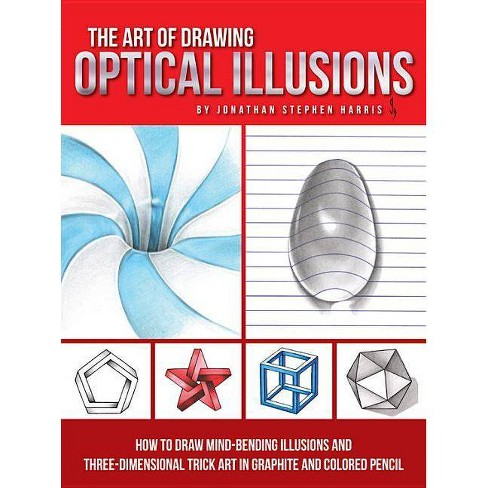 The Art of Drawing Optical Illusions - by  Jonathan Stephen Harris (Paperback) - image 1 of 1