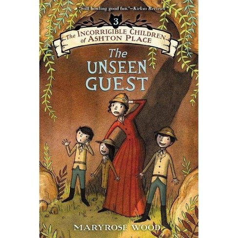 The Incorrigible Children of Ashton Place: Book III - by  Maryrose Wood (Paperback) - image 1 of 1
