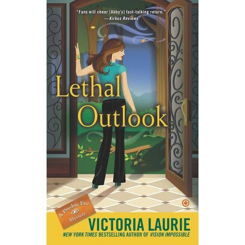Lethal Outlook - (Psychic Eye Mysteries) by  Victoria Laurie (Paperback) - image 1 of 1