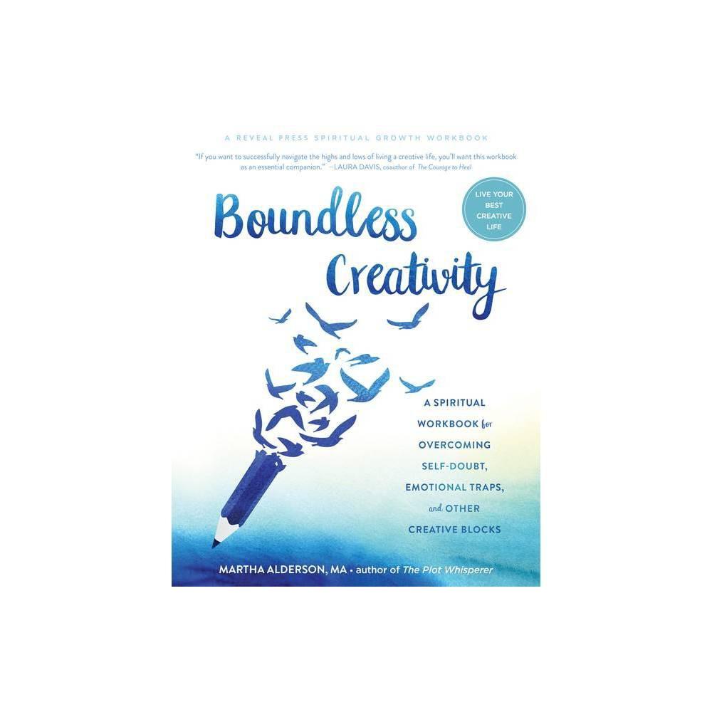 Boundless Creativity By Martha Alderson Paperback