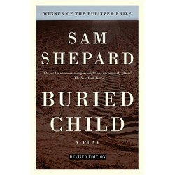 Buried Child - by  Sam Shepard (Paperback)