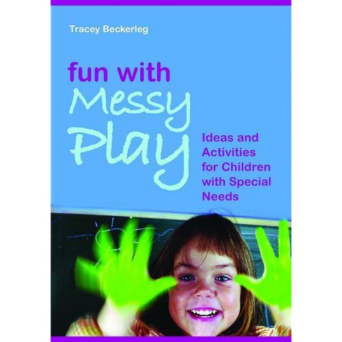 Fun with Messy Play - by  Tracy Beckerleg (Paperback) - image 1 of 1