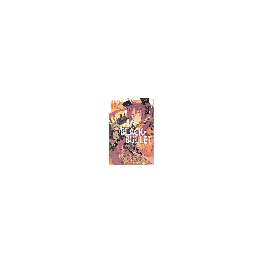 Black Bullet 2 (Paperback) (Shiden Kanzaki)