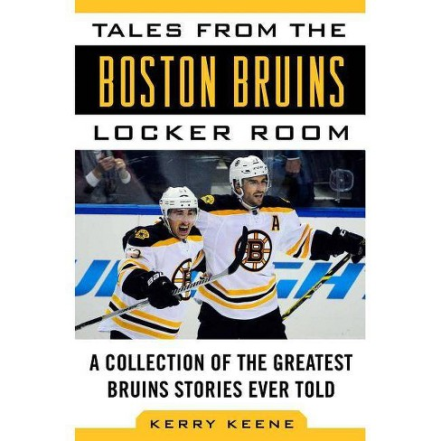 Tales from the Boston Bruins Locker Room - by  Kerry Keene (Hardcover) - image 1 of 1
