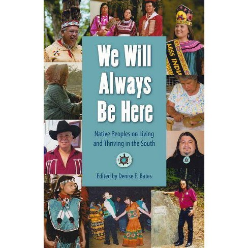 We Will Always Be Here - (Other Southerners) by  Denise E Bates (Hardcover) - image 1 of 1