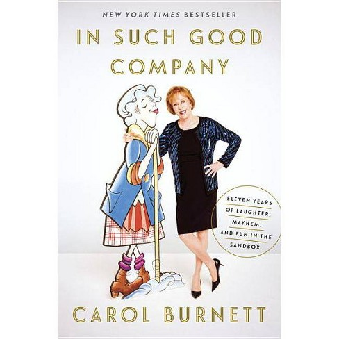 In Such Good Company - by  Carol Burnett (Hardcover) - image 1 of 1