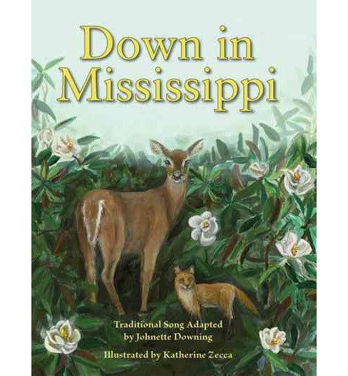 Down in Mississippi (Hardcover) - image 1 of 1