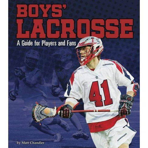 Boys' Lacrosse - (Sports Zone) by  Matt Chandler (Paperback) - image 1 of 1