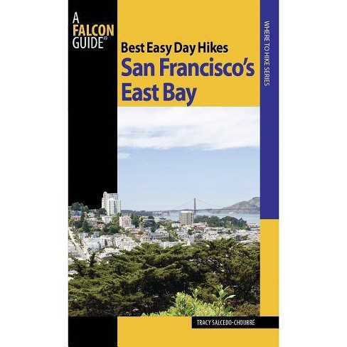 San Francisco's East Bay - (Falcon Guides Best Easy Day Hikes) by  Tracy Salcedo (Paperback) - image 1 of 1