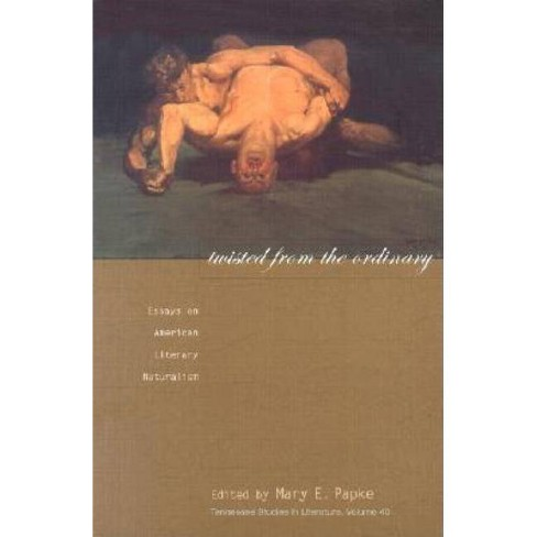 Twisted from the Ordinary - (Tennessee Studies in Literature) (Hardcover) - image 1 of 1