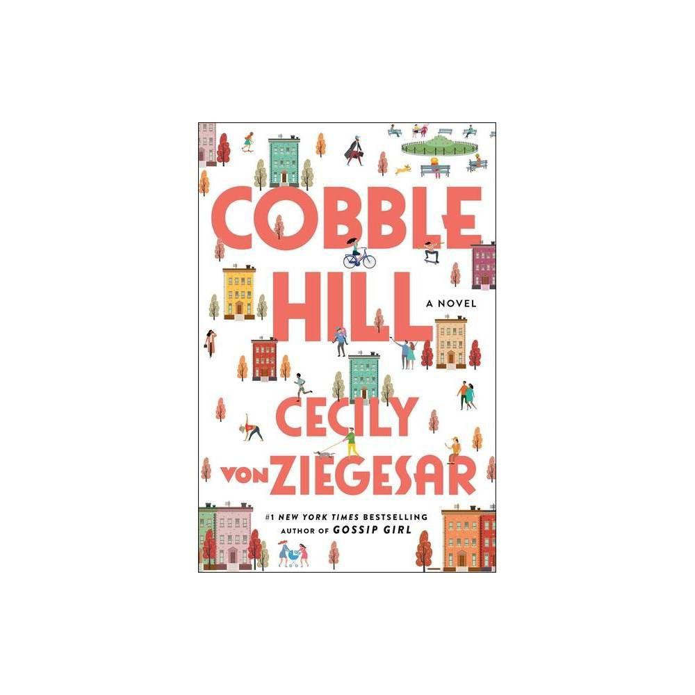 Cobble Hill By Cecily Von Ziegesar Hardcover