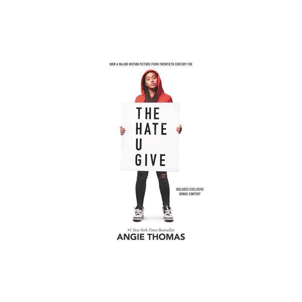 Hate U Give - by Angie Thomas (Hardcover) Hate U Give - by Angie Thomas (Hardcover)