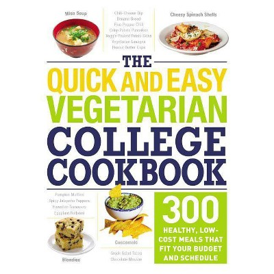 The Quick and Easy Vegetarian College Cookbook - (Paperback)
