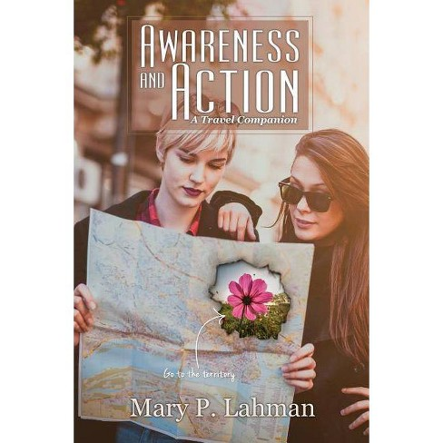 Awareness and Action - by  Mary P Lahman (Paperback) - image 1 of 1