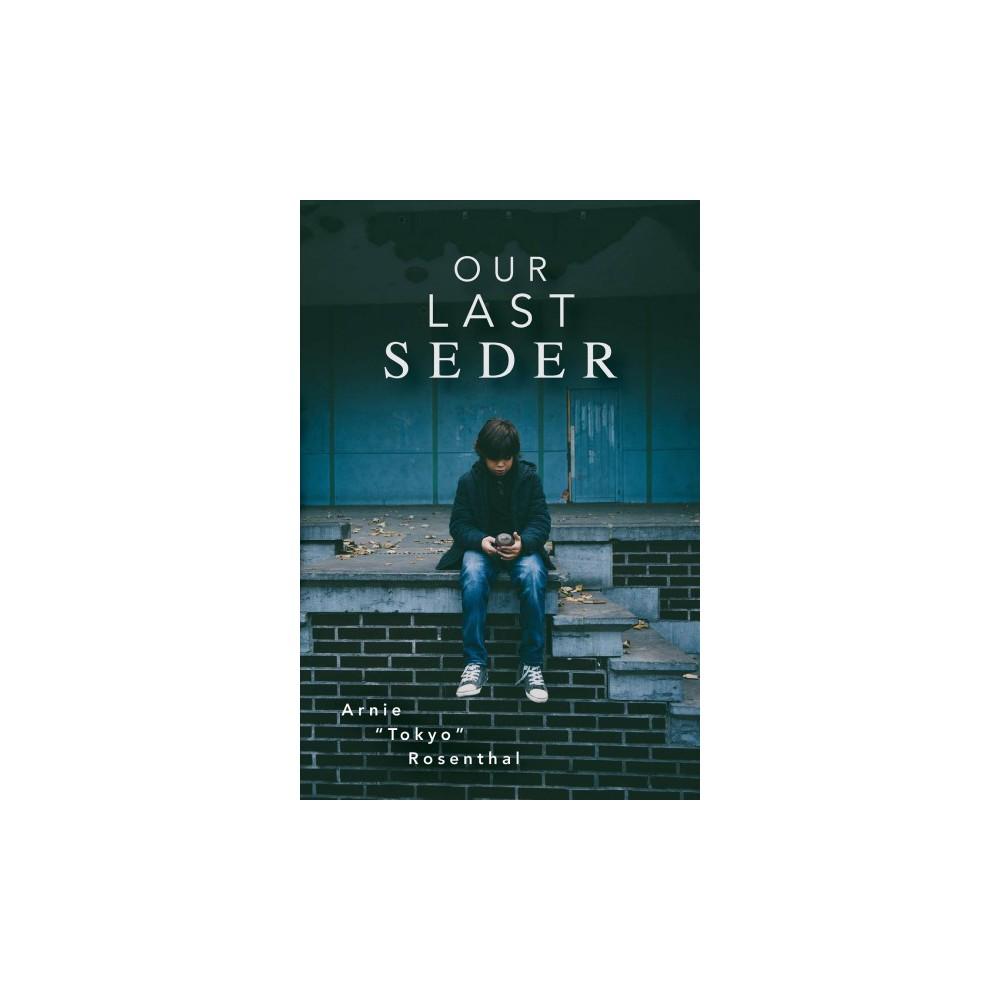 Our Last Seder (Paperback) (Arnie Rosenthal)