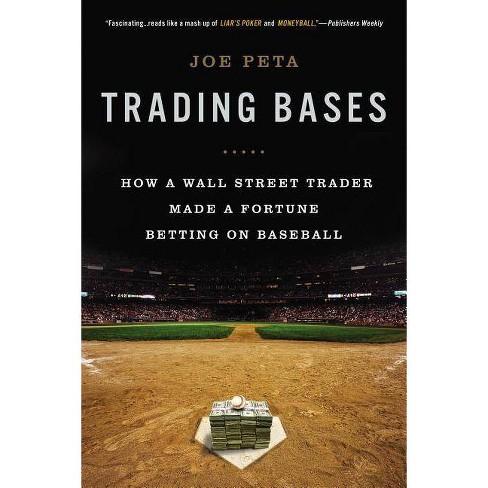 Trading Bases - by  Joe Peta (Paperback) - image 1 of 1
