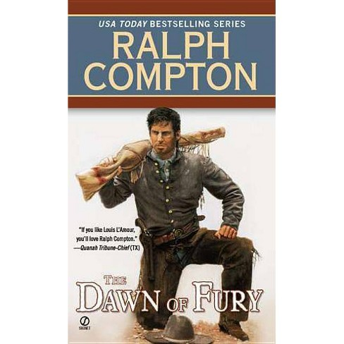 The Dawn of Fury - (Trail of the Gunfighter Western) by  Ralph Compton (Paperback) - image 1 of 1