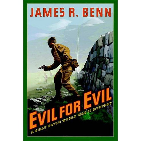 Evil for Evil - (Billy Boyle World War II Mysteries) by  James R Benn (Paperback) - image 1 of 1