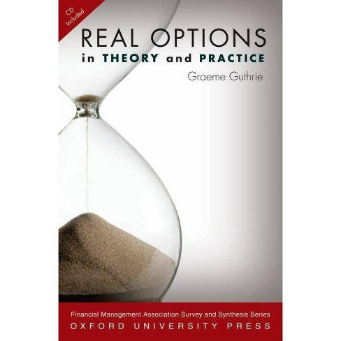 Real Options in Theory and Practice - by  Graeme a Guthrie (Hardcover) - image 1 of 1