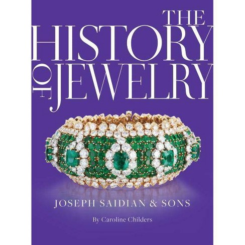 The History of Jewelry - by  Caroline Childers (Hardcover) - image 1 of 1