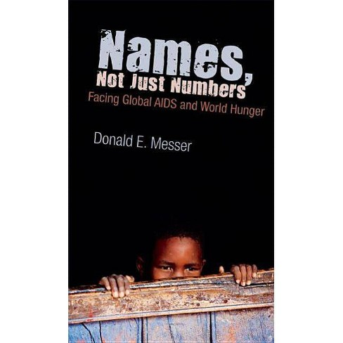 Names, Not Just Numbers - (Speaker's Corner (Hardcover)) by  Donald E Messer (Hardcover) - image 1 of 1