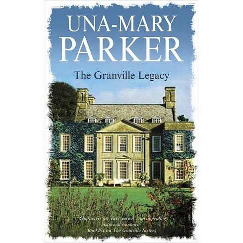 The Granville Legacy - (Severn House Large Print) by  Una-Mary Parker (Hardcover) - image 1 of 1