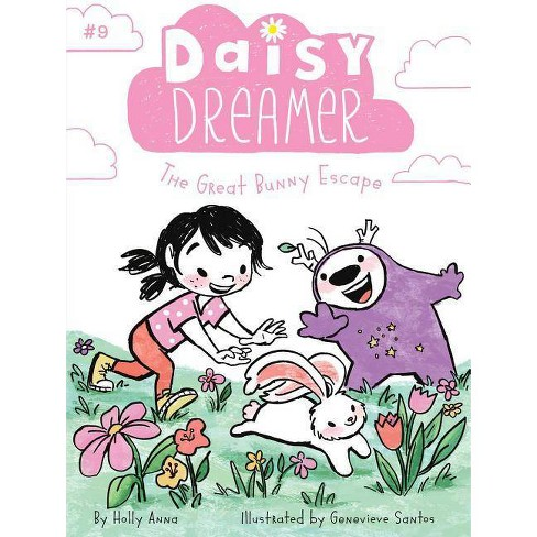 The Great Bunny Escape, Volume 9 - (Daisy Dreamer) by  Holly Anna (Paperback) - image 1 of 1