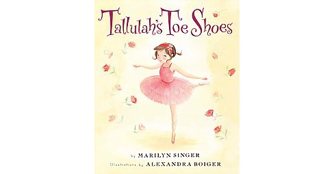 Tallulah's Toe Shoes (School And Library) (Marilyn Singer) - image 1 of 1
