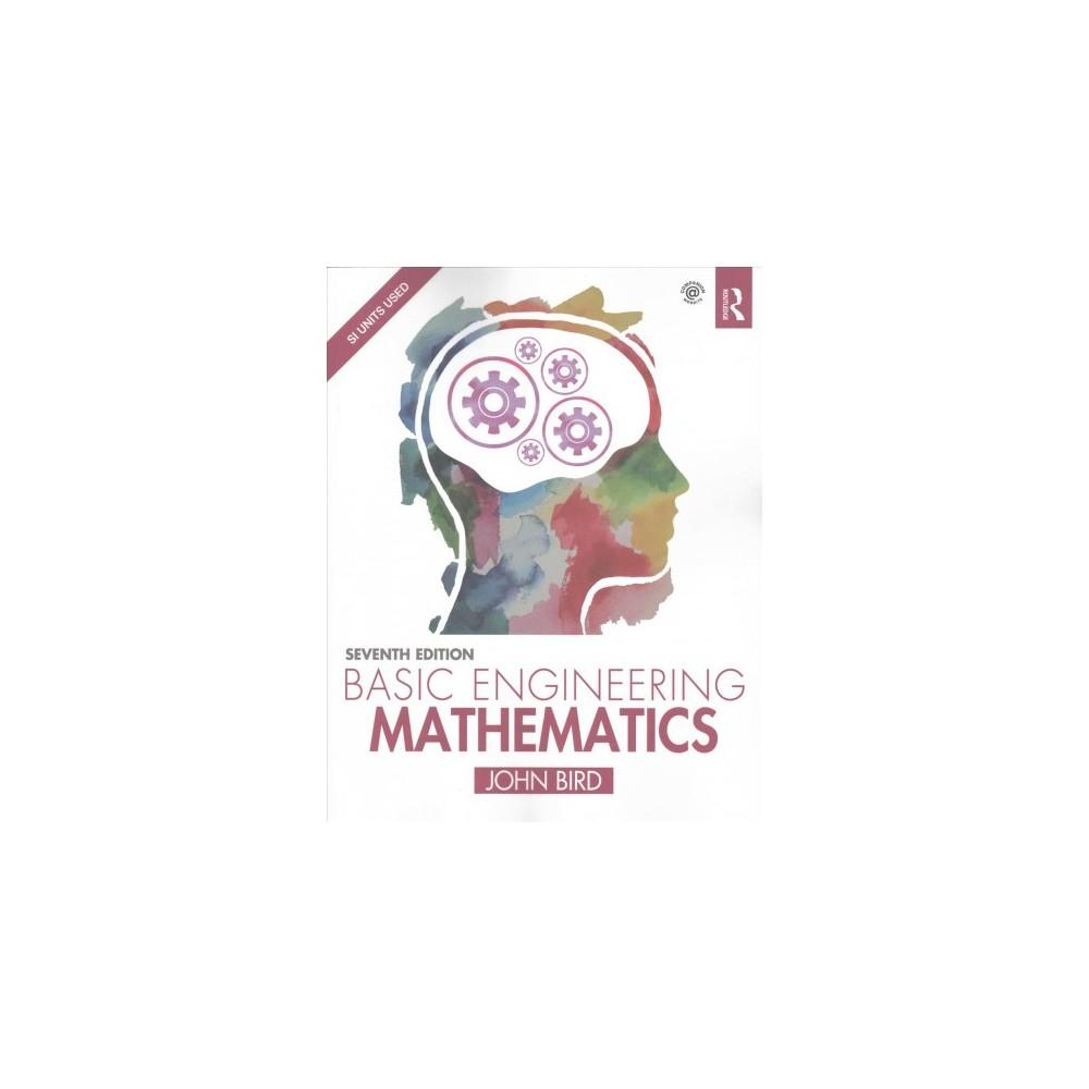 Basic Engineering Mathematics - by John Bird (Paperback)