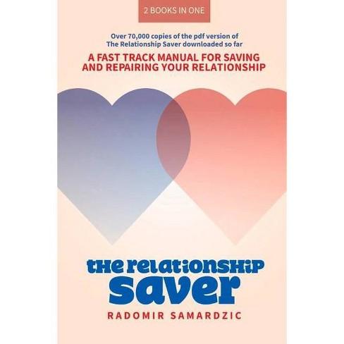 The Relationship Saver / The Gameless Relationship - by  Radomir Samardzic (Paperback) - image 1 of 1