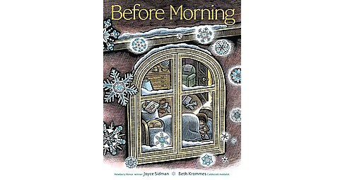 Before Morning (School And Library) (Joyce Sidman) - image 1 of 1