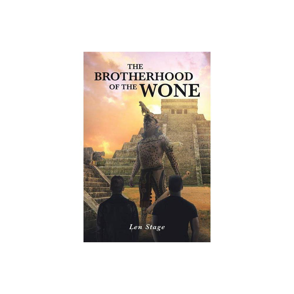 The Brotherhood Of The Wone By Len Stage Paperback
