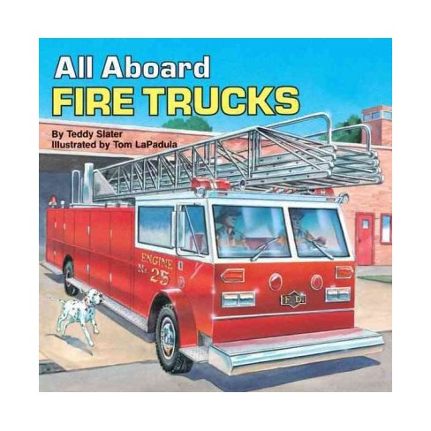All Aboard Fire Trucks - (All Aboard Books (Paperback)) by  Teddy Slater (Paperback) - image 1 of 1